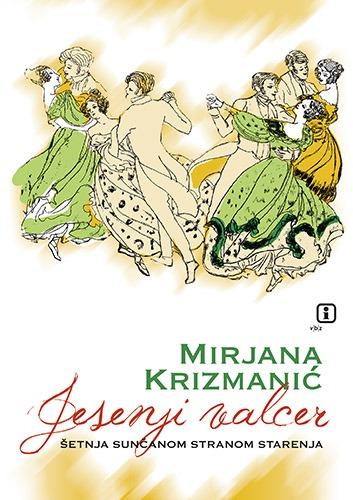 Mirjana Krizmanić Jesenji valcer