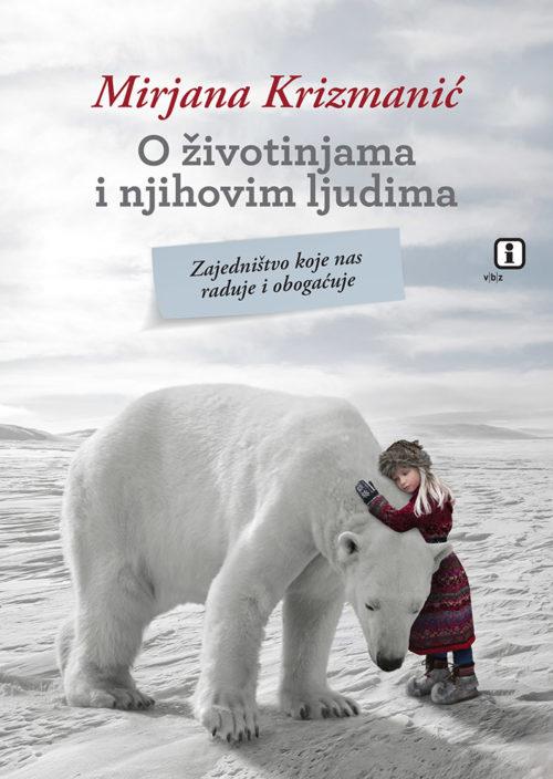 O životinjama i njihovim ljudima Mirjana Krizmanić