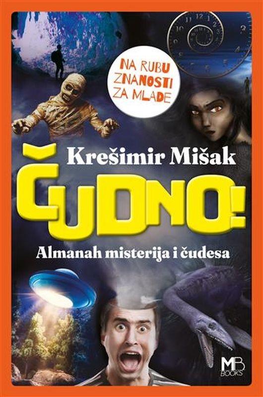 Čudno! Almanah misterija i čudesa Na rubu znanosti za mlade