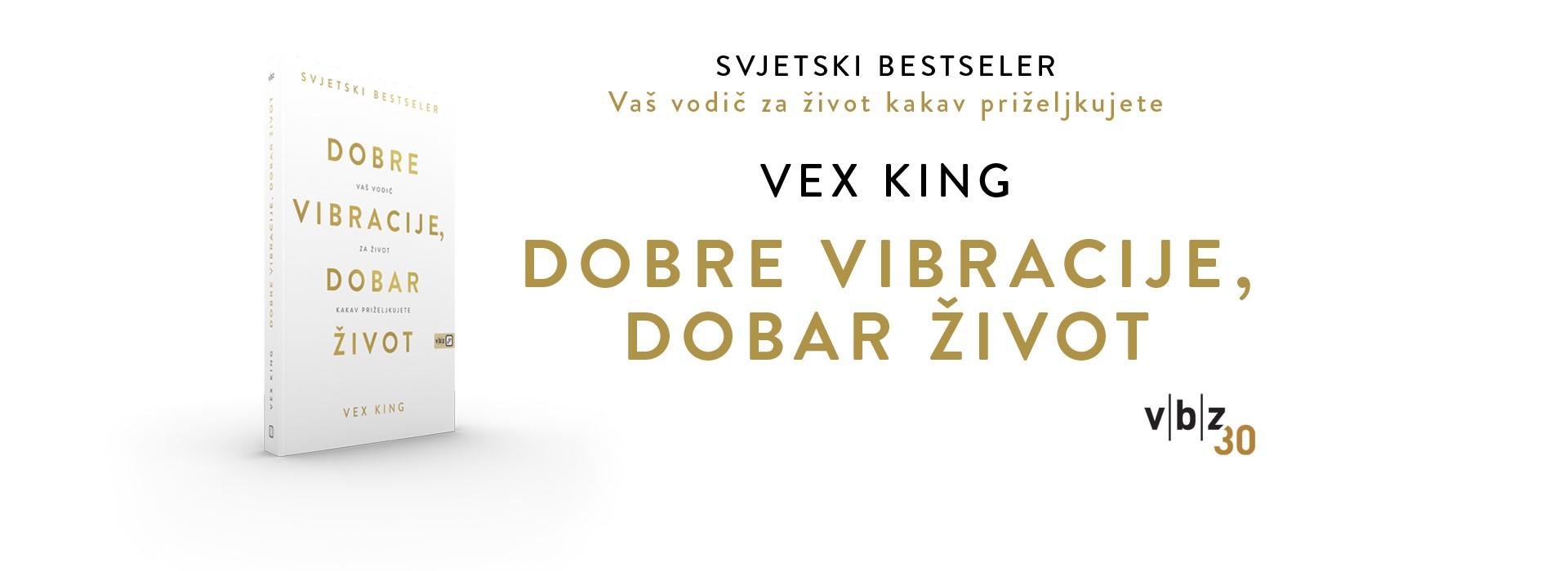 vex king dobre vibracije 1920 x 700