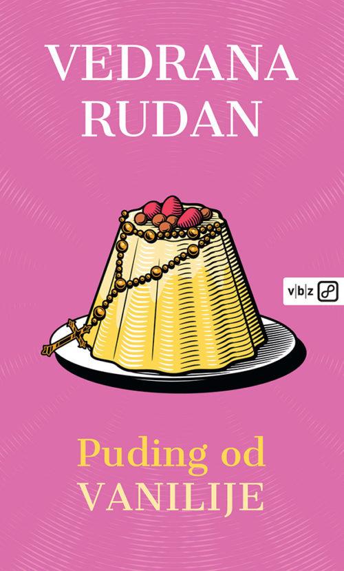Puding od vanilije Vedrana Rudan