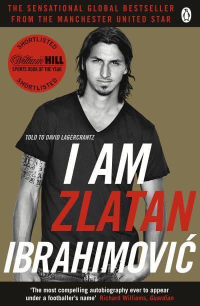 I Am Zlatan Ibrahimovic