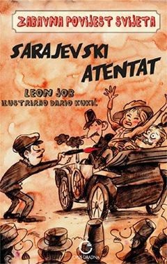 Sarajevski atentat 9789538124075